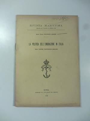 La politica dell'emigrazione in Italia nell'ultimo trentennio 1868-1898: Vincenzo Grossi