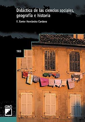 Didactica ciencias sociales geografia e historia: Hernandez Cardona, F.Xavier