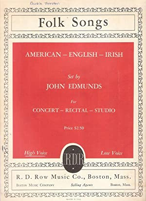 Folk Songs. American - English - Irish. For Concert - Recital- Studio.