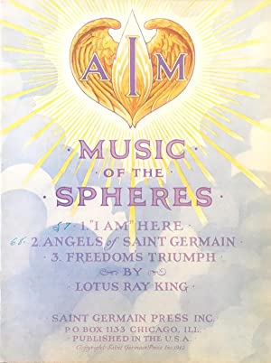 "Music Of The Spheres: 1. ""I Am"" Here, 2. Angels of Saint Germain, 3. Freedom's Triumph"