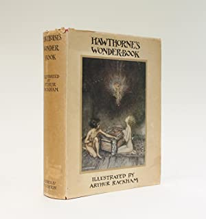 HAWTHORNE'S WONDER BOOK: RACKHAM, Arthur illustrates