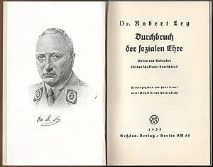 Durchbruch der sozialen Ehre. Reden und Gedanken für das schaffende Deutschland. Herausgegeben von ...