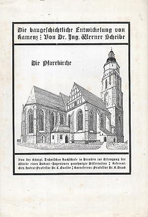 Die baugeschichtliche Entwickelung von Kamenz.: SCHEIBE, Werner: