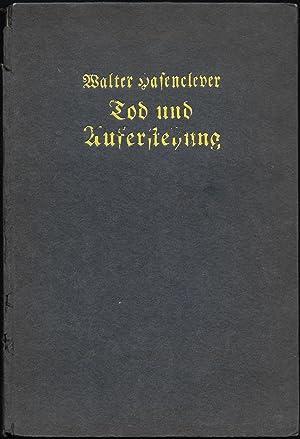 Tod und Auferstehung. Neue Gedichte.: HASENCLEVER, Walter: