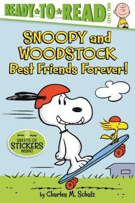 Snoopy and Woodstock: Best Friends Forever! (Paperback: Schulz, Charles M.