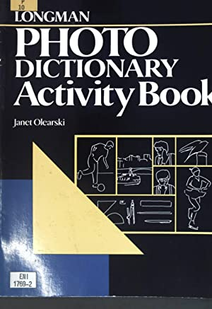 Longman Photo Dictionary: Activity Book.: Olearski, Janet: