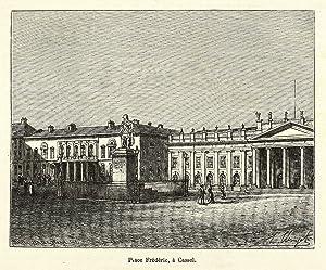 "Kassel. - Friedrichsplatz mit Fridericianum. - Malte-Brun. - ""Place Frédéric, à Cassel"".: ..."