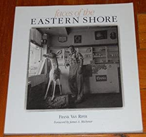 Faces of The Eastern Shore SIGNED: Van Riper, Frank;