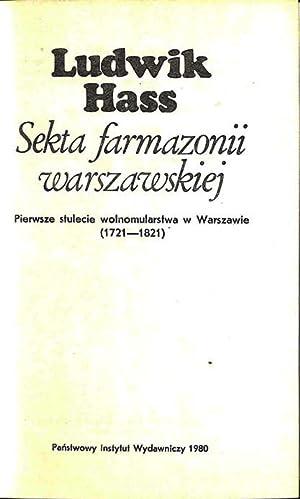 Sekta farmazonii warszawskiej : pierwsze stulecie wolnomularstwa: Hass, Ludwik