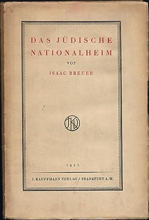 Das jüdische Nationalheim.: BREUER, Isaac: