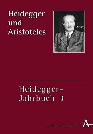 Heidegger und Aristoteles : Heidegger-Jahrbuch 3: Alfred Denker