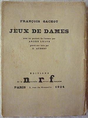 Jeux de dames: GACHOT, François