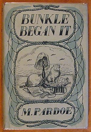 Bunkle Began It: Pardoe, M.