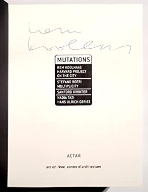 Rem Koolhaas: Mutations.