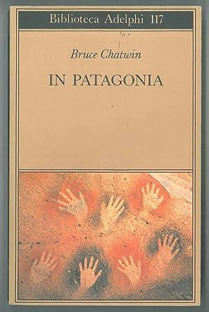 Immagine del venditore per In Patagonia venduto da Studio Bibliografico Orfeo (ALAI - ILAB)