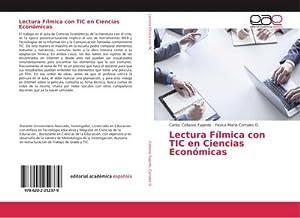 Lectura Fílmica con TIC en Ciencias Económicas: Carlos Collazos Fajardo
