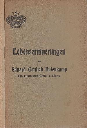 Lebenserinnerungen (1796 bis 1854). -: Kulenkamp, Eduard Gottlieb: