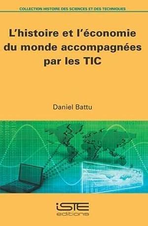 l'histoire et l'économie du monde accompagnées par les TIC: Battu, Daniel