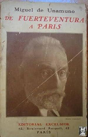 DE FUERTEVENTURA A PARIS. Diario intimo de: DE UNAMUNO Miguel