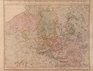 A Map of the Austrian Possessions in the Netherlands or Low Countries, with the Principalities of ...