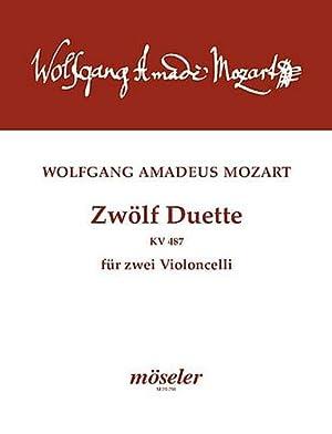 12 Duettefür 2 Violoncelli : Spielpartitur: Wolfgang Amadeus Mozart