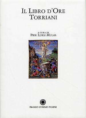 Il Libro d'Ore Torriani. Commentario al Codice: Mulas P. L.