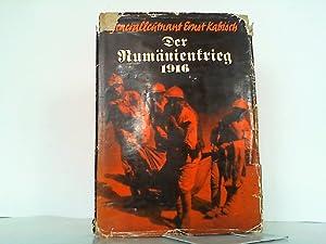 Der Rumänienkrieg 1916.: Kabisch, Ernst: