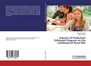 Impacts of Productive Safetynet Program on the Livelihood of Rural HHs: Tsegaye Denberie