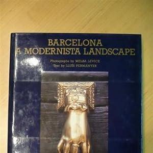 Seller image for BARCELONA A MODERNISTA LANDSCAPE for sale by L'Art de la Memòria