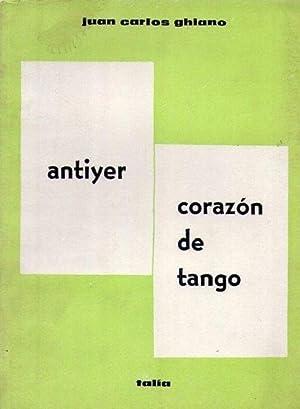 Antiyer; Corazón de tango.: Ghiano, Juan Carlos