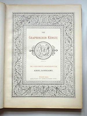 Die graphischen Künste Jahrgang XXIII 1900: Gesellschaft für vervielfältigende Kunst (Hrgb.)