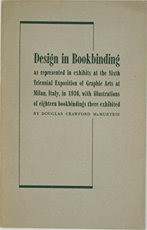Design in Bookbinding as Represented in Exhibits at the Sixth Triennial Exposition of Graphic Arts ...
