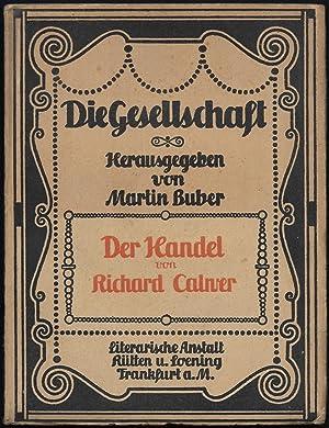 Der Handel. (= Die Gesellschaft. Sammlung sozialpsychologischer Monographien. Herausgegeben von ...