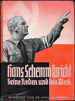 Hans Schemm spricht. Seine Reden und sein Werk. Herausgeber: Gauleitung der Bayerischen Ostmark - ...