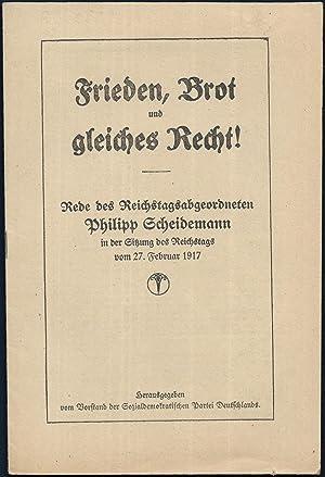 Frieden, Brot und gleiches Recht! Rede des Reichstagsabgeordneten Philipp Scheidemann in der ...
