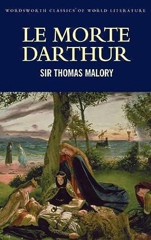 Le Morte D'Arthur: Thomas Malory