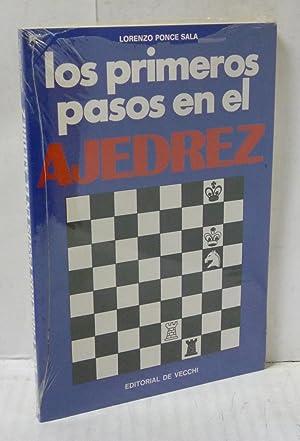 LOS PRIMEROS PASOS EN EL AJEDREZ: Ponce Sala, Lorenzo