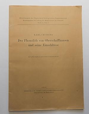 Der Phonolith von Oberschaffhausen und seine Einschlüsse : (Reihe: Mitteilungen der Badischen ...