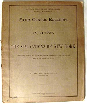 Eleventh Census of the United States. Extra Census Bulletin. Indians. The Six Nations of New York...