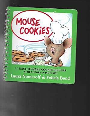 MOUSE COOKIES 10 easy to make cookie recipes with a story in pictures