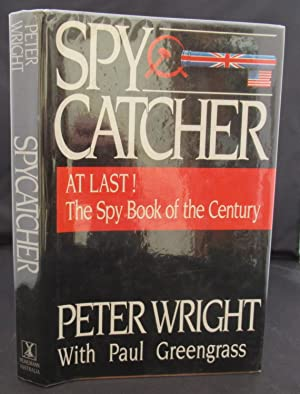 Spycatcher: The Candid Autobiography of a Senior: Peter Wright