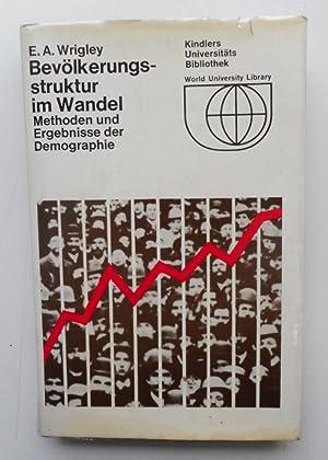 Bevölkerungsstruktur im Wandel. Methoden und Ereignisse der: Wrigley, E. A.