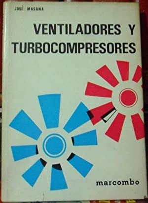 VENTILADORES Y TURBOCOMPRESORES
