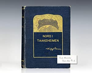 Nord I Takeheimen: Utforskningen av Jordens Nordlige: Nansen, Fridtjof (Roald