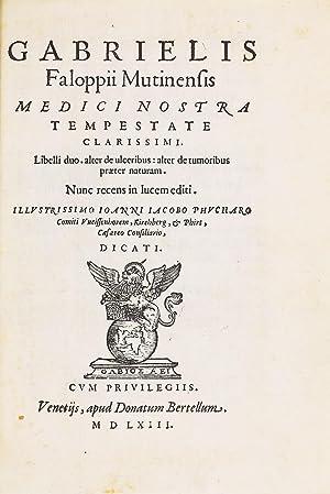 Libelli duo, alter de ulceribus, alter de: FALLOPPIO, Gabriele [FALLOPIUS,