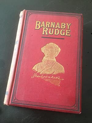 Barnaby Rudge. A Tale of the Riots: Charles Dickens