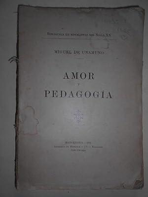 AMOR Y PEDAGOGÍA.: UNAMUNO, Miguel de.
