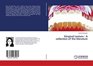 Gingival Lesions : A collection of the literature: Aratrika Mukherjee