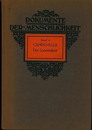 Dokumente der Menschlichkeit, Band 6. Der Sonnenstaat. Auswahl.,: Campanella, Thomas