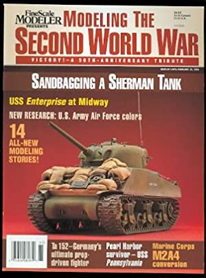 MODELING THE SECOND WORLD WAR: VICTORY! - A 50th ANNIVERSARY TRIBUTE. FINESCALE MODELER. 1996.